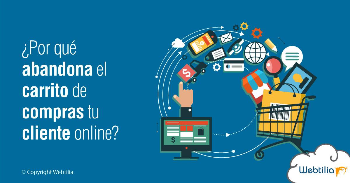 ecommerce: por que abandona el carrito de compras tu cliente online