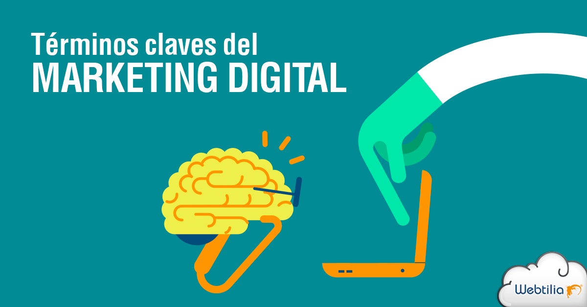 Los 10 términos de marketing digital que debes dominar