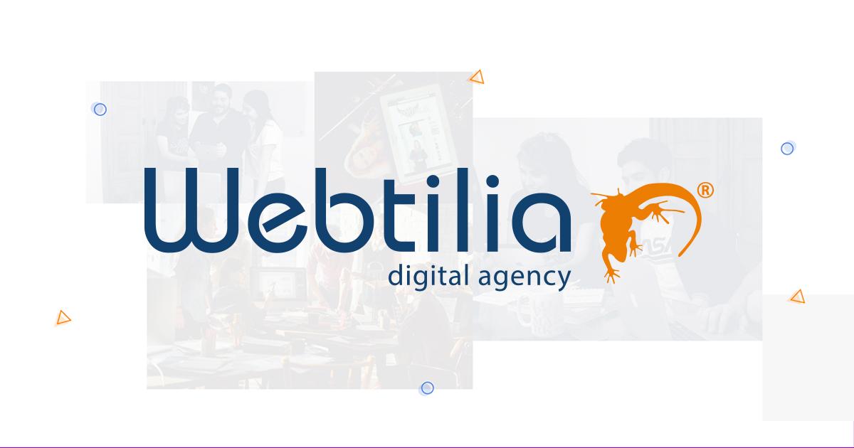 ¿Por qué Webtilia es una de las mejores agencias de marketing digital?