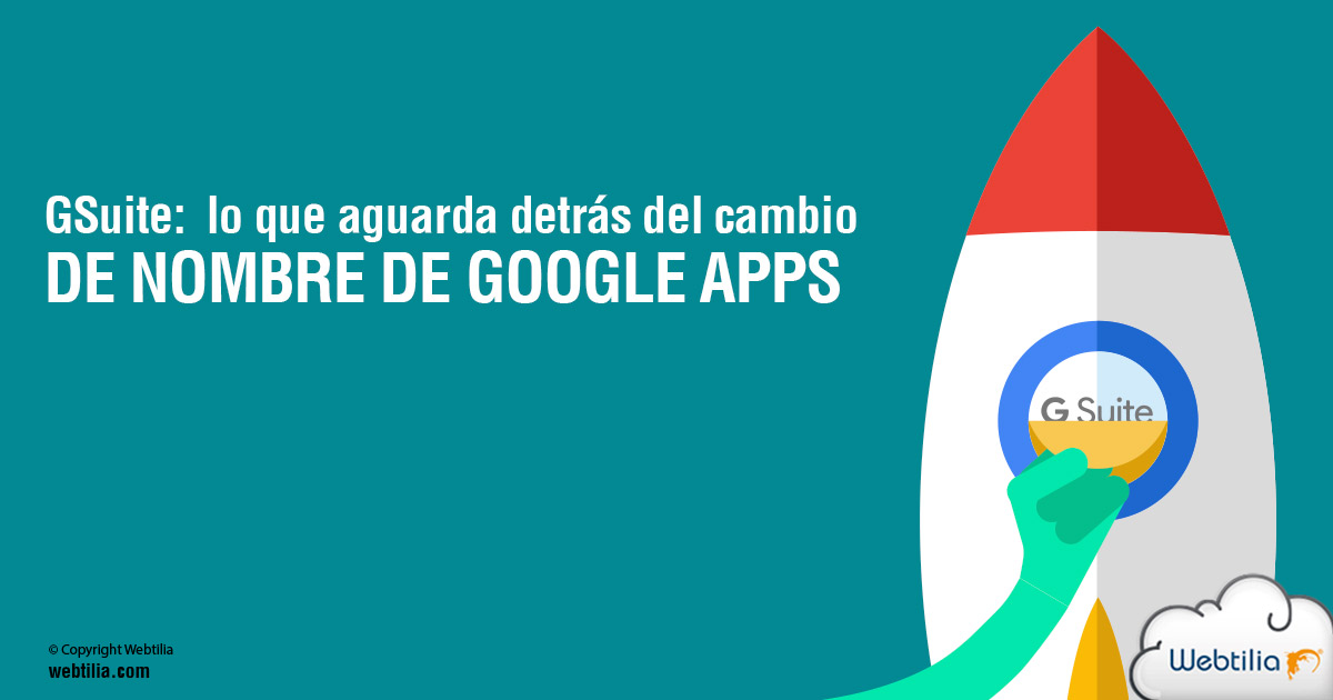 G Suite: lo que se viene tras el cambio de nombre de Google Apps
