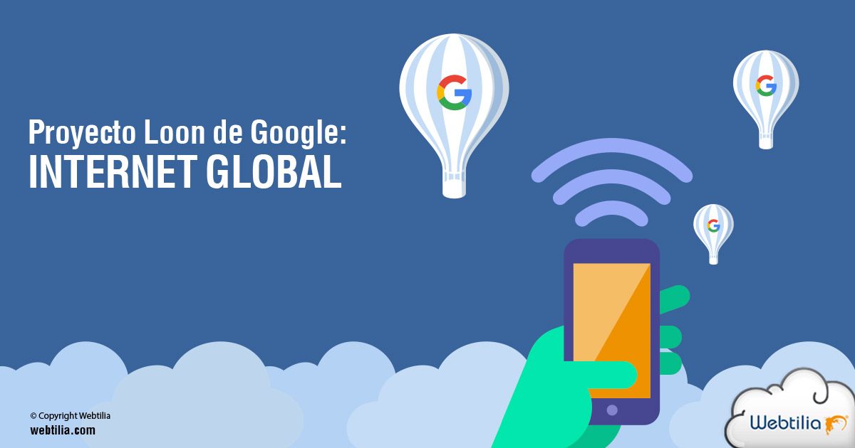 Proyecto Loon de Google: por un servicio de internet global