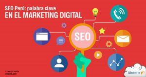 SEO Perú: palabra clave para tu estrategia de marketing digital