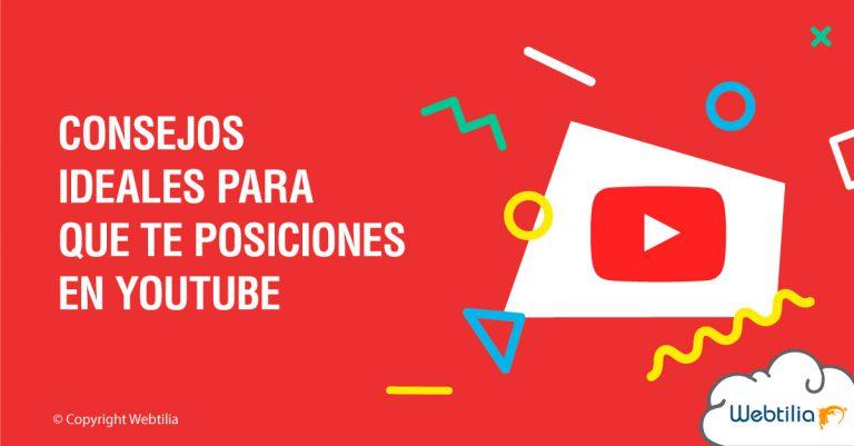 consejos ideales para que te posiciones en youtube