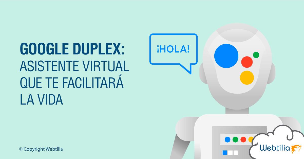 Google Duplex: Asistente virtual que te facilitará la vida