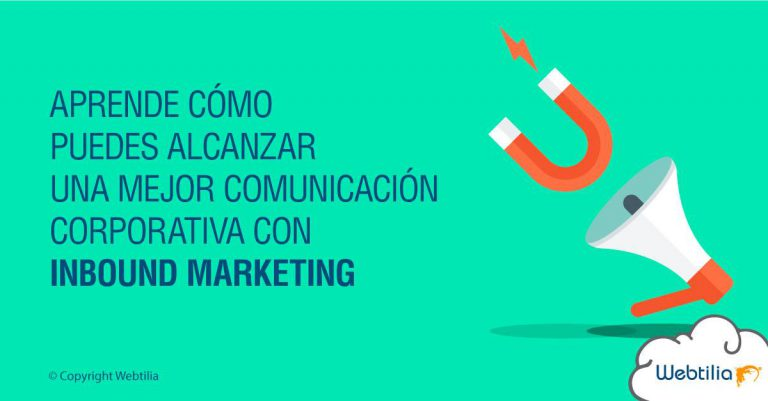 comunicación corporativa con inbound marketing